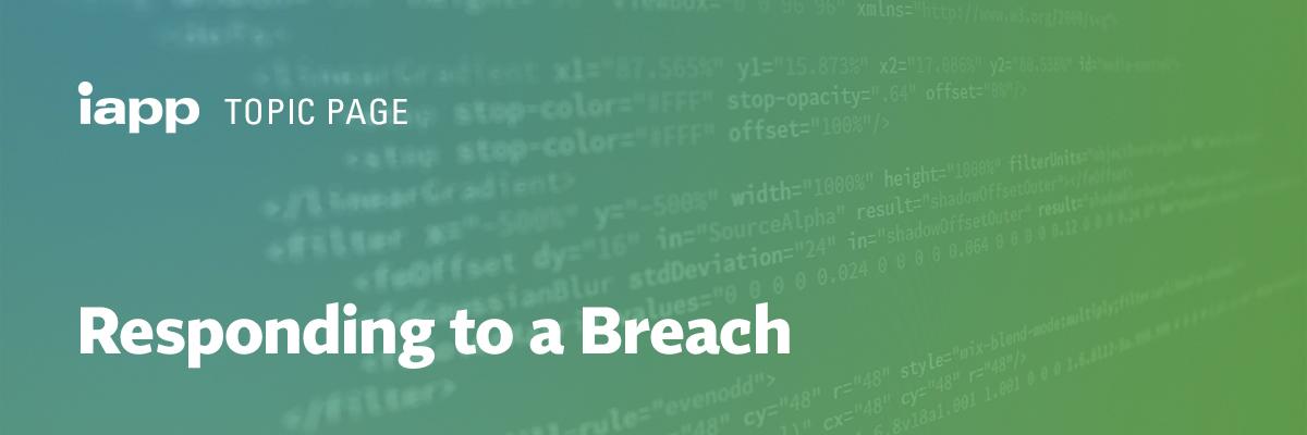 Responding to a Breach