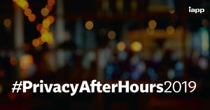 #PrivacyAfterHours2019