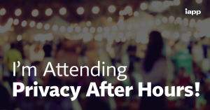 I'm Attending Privacy After Hours!