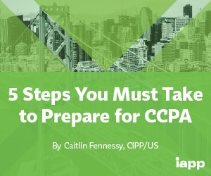White Paper – 5 Steps You Must Take to Prepare for the CCPA