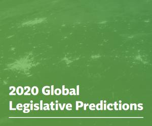 White Paper – 2020 Global Legislative Predictions