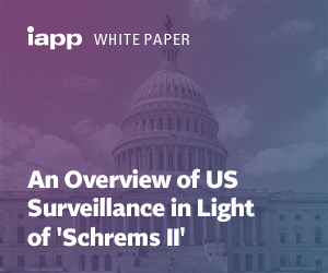 "White Paper – An Overview of US Surveillance in Light of ""Schrems II"""