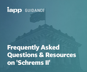 Frequently Asked Questions & Resources on 'Schrems II'