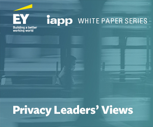 Privacy Leaders' Views — The Impact of COVID-19 on Privacy Priorities, Practices and Programs