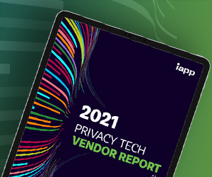 IAPP Privacy Tech Vendor Report