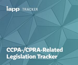 CCPA-/CPRA-Related Legislation Tracker